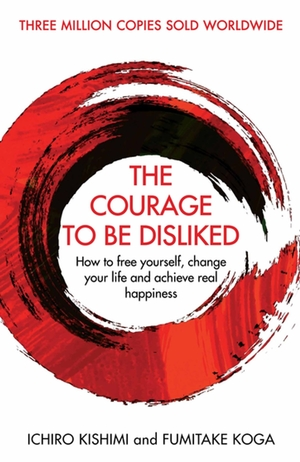 Courage To Be Disliked Cover